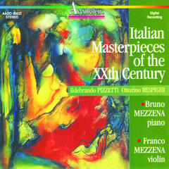 Pizzetti and Respighi: Italian Masterpieces of the XXth Century