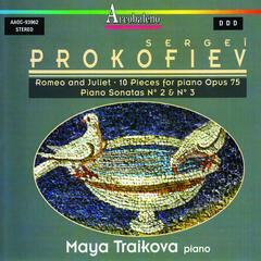 Sergei Prokofiev: Romeo and Juliet - 10 Pieces for Piano Op. 75, Piano Sonatas No. 2 & 3