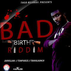 Bad Birth Riddim