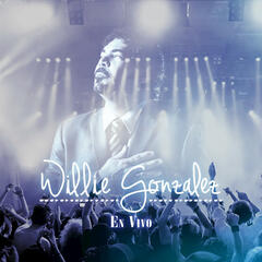 Willie Gonzalez En Vivo