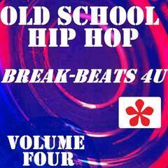 Old School Hip Hop, Vol. 4