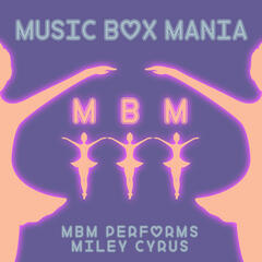MBM Performs Miley Cyrus
