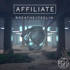 Breathe / Feelin'