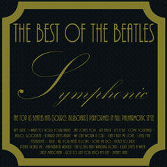 The Best of the Beatles - Symphonic