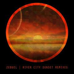 River City Sunset Remixes