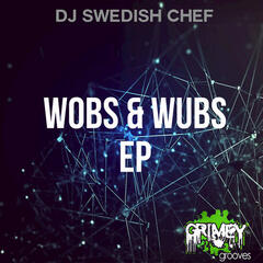 Wobs & Wubs