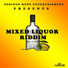 Mixed Liquor Riddim