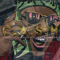 C.A.S.H. (Certified Authentic Street Harmony)