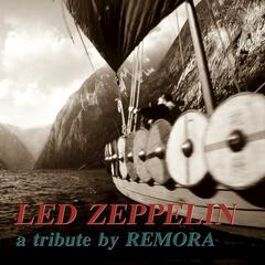 Remora (A Tribute to Led Zeppelin)