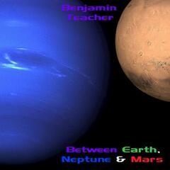 Between Earth, Neptune and Mars