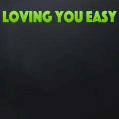 Loving You Easy (Originally Performed by Zac Brown Band)