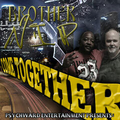 Come Together (Brother N.I.P.)