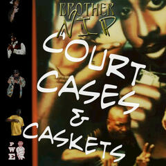 Cour Cases & Caskets (Brother N.I.P)