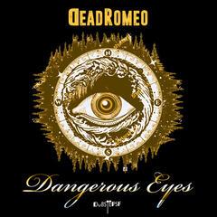 Dangerous Eyes