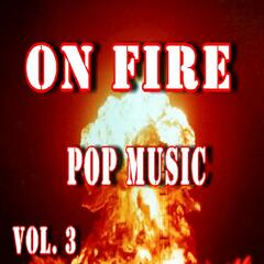 On Fire Pop Music, Vol. 3