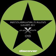 Recoverworld Radio 013