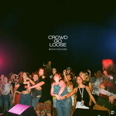 Crowd Go Loose