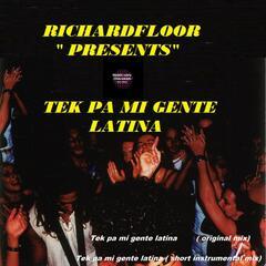 Tek Pa Mi Gente Latina