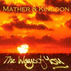 The Ways Of You