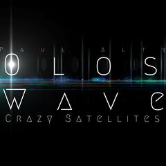 Oloswave - Crazy Satellites