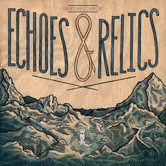 Echoes & Relics - EP