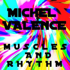 Muscles and Rhythm - Single