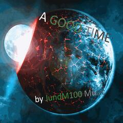 A Good Time - Single