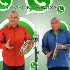 O Papo no Wahtsapp - Single