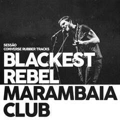 Blackest Rebel Marambaia Club - Single