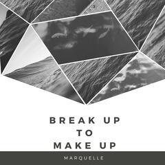 Break up to Make Up - Single