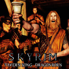 Skyrim Tavern Song - Dragonborn - Single