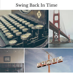 Swing Back in Time