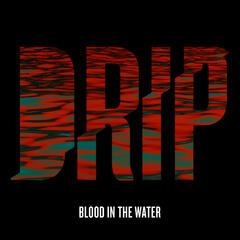 Blood in the Water - Single