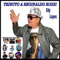 Tributo a Reginaldo Rossi