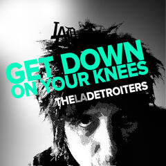 Get Down on Your Knees - Single