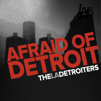 Afraid of Detroit - Single