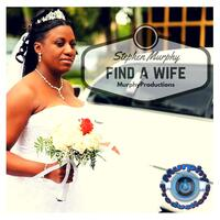 Find a Wife - Single