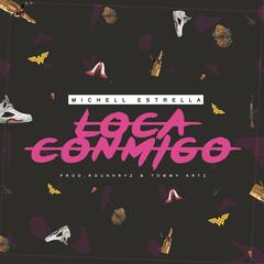Loca Conmigo - Single