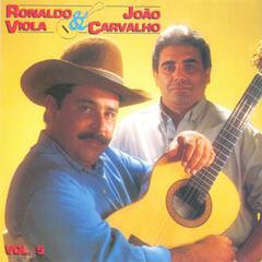 Ronaldo Viola e João Carvalho, Vol. 05