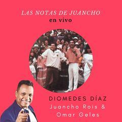 Las Notas de Juancho