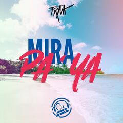 Mira Pa Ya