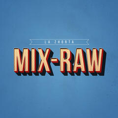 Mix-Raw