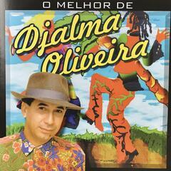 O Melhor de Djalma Oliveira