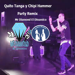 Quito Tanga y Chipi Hammer Party Remix