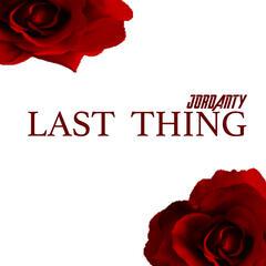 Last Thing