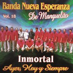 Inmortal Ayer Hoy y Siempre, Vol. 18