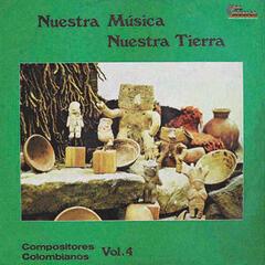 Nuestra Musica Nuestra Tierra, Vol. 4