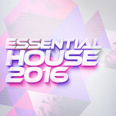 Essential: House 2016