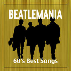 Beatlemania: 60's Best Songs & Greatest Pop Rock Music Hits