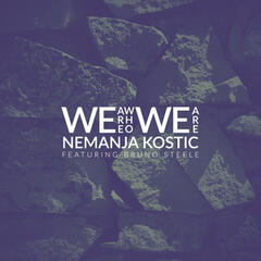We Are Who We Are (feat. Bruno Steele)